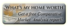 What's my home worth? Get a free comparative market analysis report and find out!
